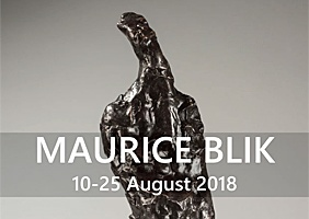 Maurice Blik Solo Exhibition - 10-25 August 2018