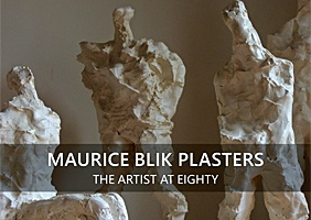 Maurice Blik Plasters: The Artist at Eighty